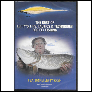 The Best of Lefty's Tips, Tactics and Techniques for fly fishing