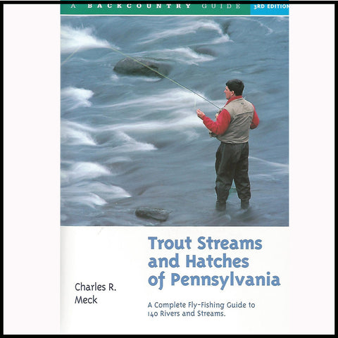 Trout Streams and Hatches of Pennsylvania Book Murray's Fly Shop