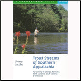 Trout Streams of Southern Appalachia Book Murray's Fly Shop