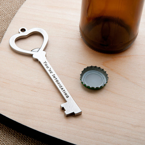 'You're Intoxicating' Key Bottle Opener