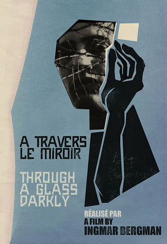 Through a Glass Darkly / A travers le mirroir
