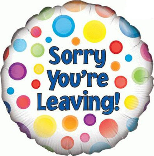 Sorry You're Leaving Dots Helium Filled Foil Balloon
