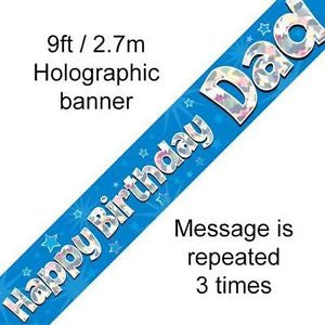 Happy Birthday Dad Blue Holographic Banner