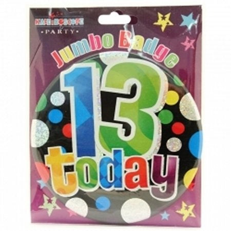 13 Today Jumbo Badge