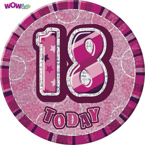 18 Today Pink Glitz Jumbo Badge