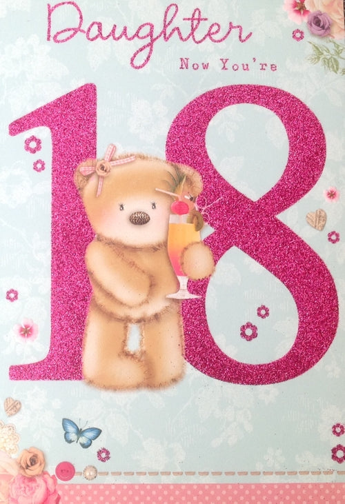 Daughter Now You're 18 Greeting Card