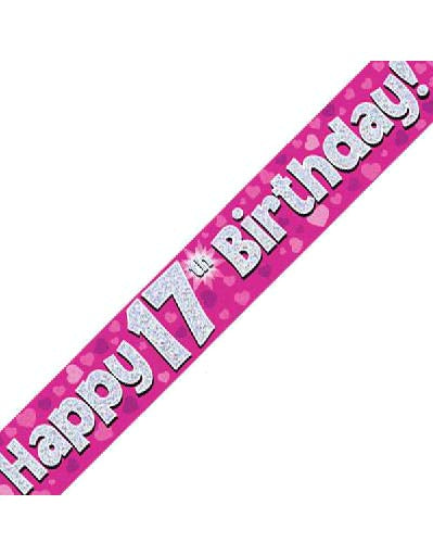 Happy 17th Birthday Pink Holographic Banner