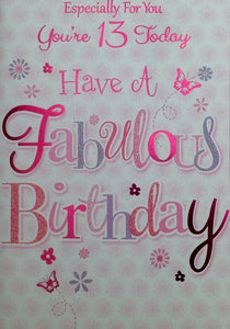 Especially For You You're 13 Today Greeting Card