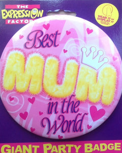 Best Mum In The World Jumbo Badge
