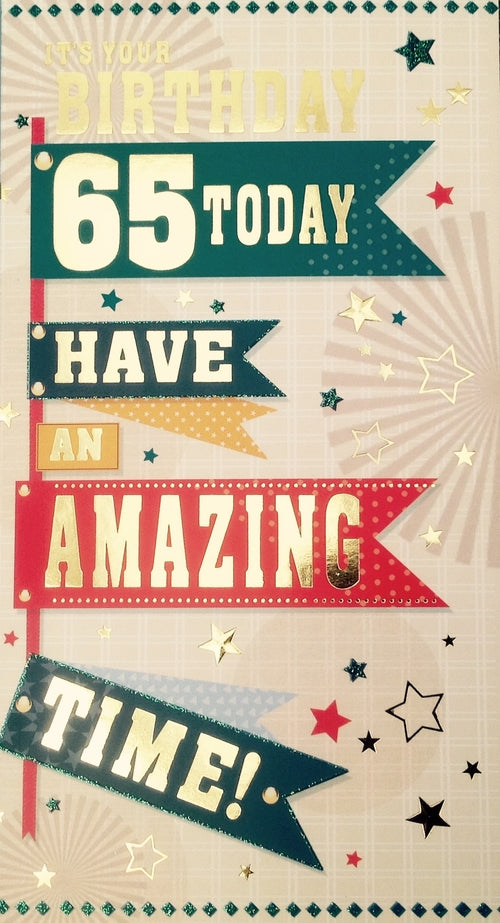 It's Your Birthday 65 Today Greeting Card