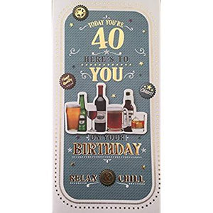 Today You're 40 Here's To You Greeting Card