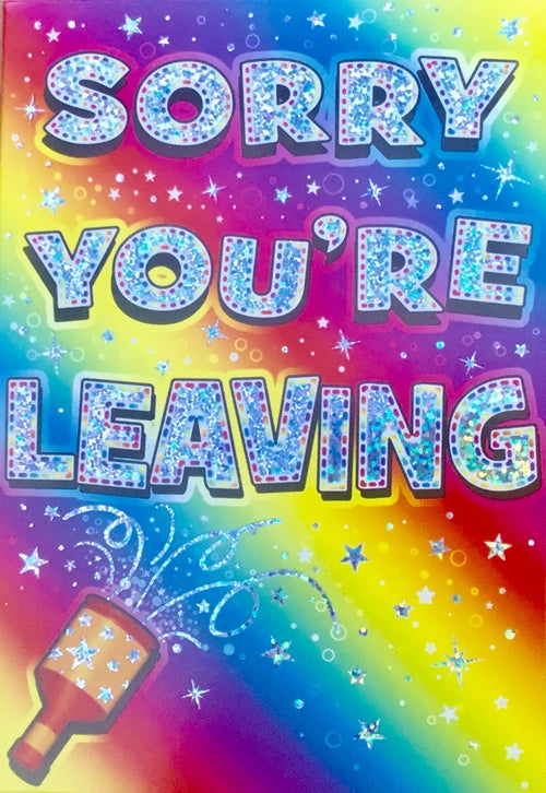 Sorry You're Leaving Stars And Streamers Greeting Card