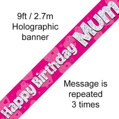 Happy Birthday Mum Pink Holographic Banner