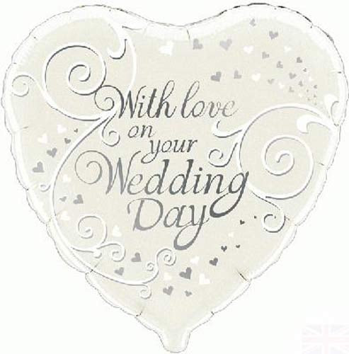 With Love On Your Wedding Day Helium Filled Foil Balloon