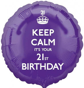 Keep Calm It's Your 21st Birthday Helium Filled Foil Balloon