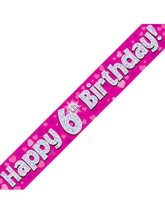 Happy 6th Birthday Pink Holographic Banner