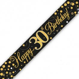 Happy Birthday 30th Sparkling Fizz Black And Gold Banner
