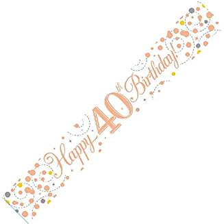 Happy 40th Birthday Sparkling Fizz White And Rose Gold Banner