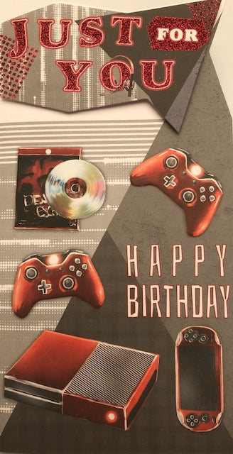 Just For You Gaming Birthday Greeting Card