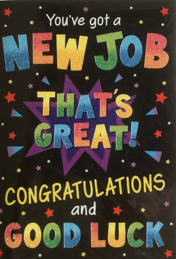 You've Got A New Job Greeting Card
