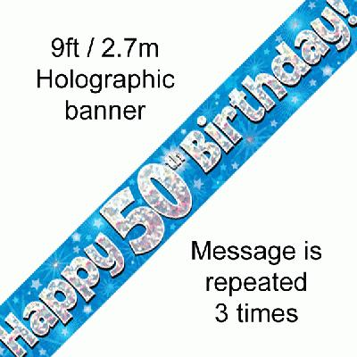 Happy 50th Birthday Blue Holographic Banner