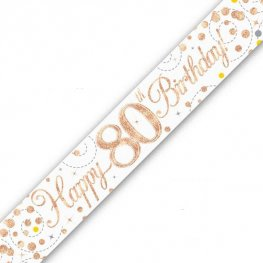 Happy 80th Birthday Sparkling Fizz White And Rose Gold Banner