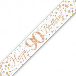 Happy 90th Birthday Sparkling Fizz White And Rose Gold Banner