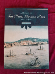 A History of Port Royal – Annapolis Royal 1605-1800