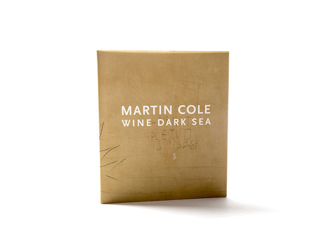 Wine Dark Sea - Martin Cole