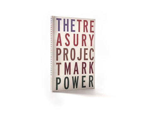The Treasury Project -	Mark Power