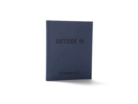 Outside In - Stephen Gill (SIGNED/UNSIGNED)