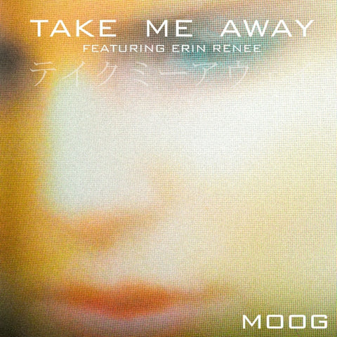 Take Me Away (Feat Erin Renee) - Single