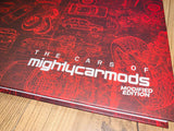 The Cars of Mighty Car Mods [MODIFIED EDITION] - Hardcover Book