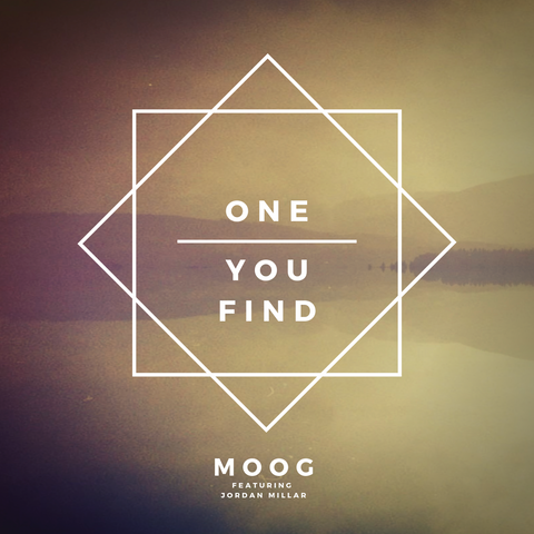 One You Find Feat. Jordan Millar - Single