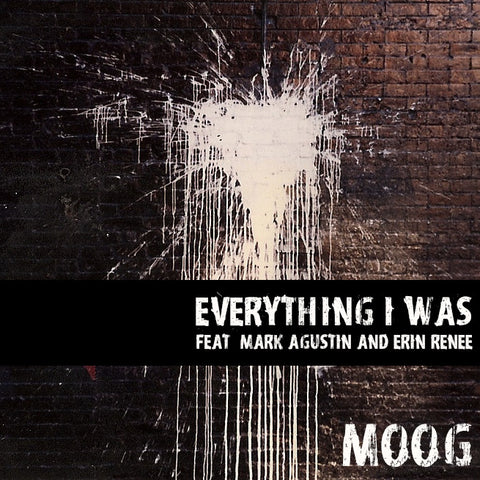 Everything I Was (Feat Mark Agustin & Erin Renee) - Single