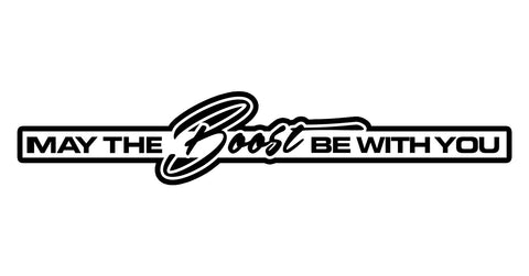 May the Boost be With You Sticker