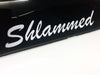 Shlammed Sticker