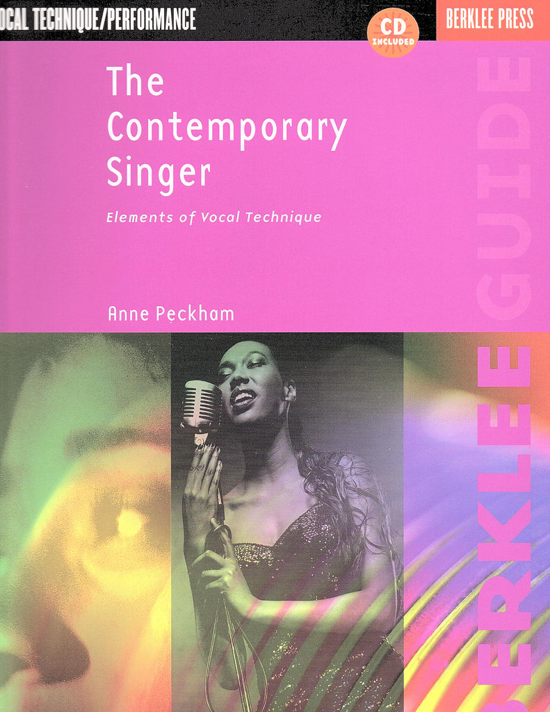 The Contemporary Singer: Elements of Vocal Technique (with CD)