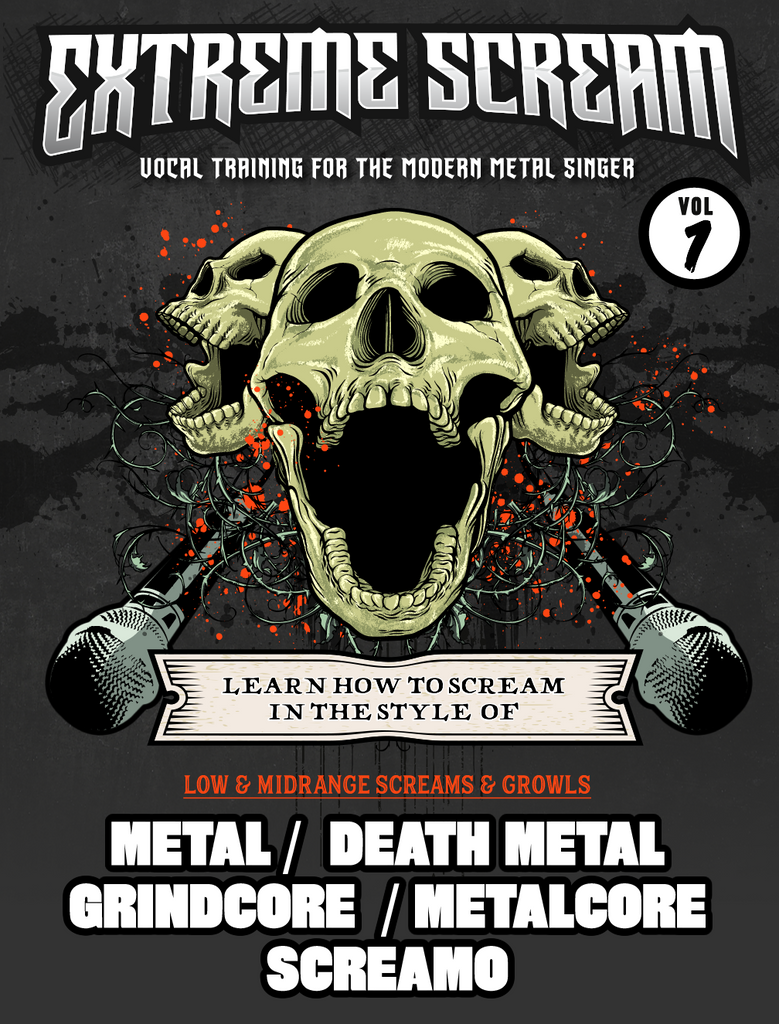 Extreme Scream Volume #1: Learn how to Scream Metal, Death Metal, Screamo & More (MP3)