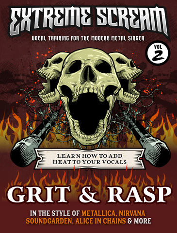 Extreme Scream Volume #2: Learn how to Add Grit & Rasp to Singing & Screaming (MP3)