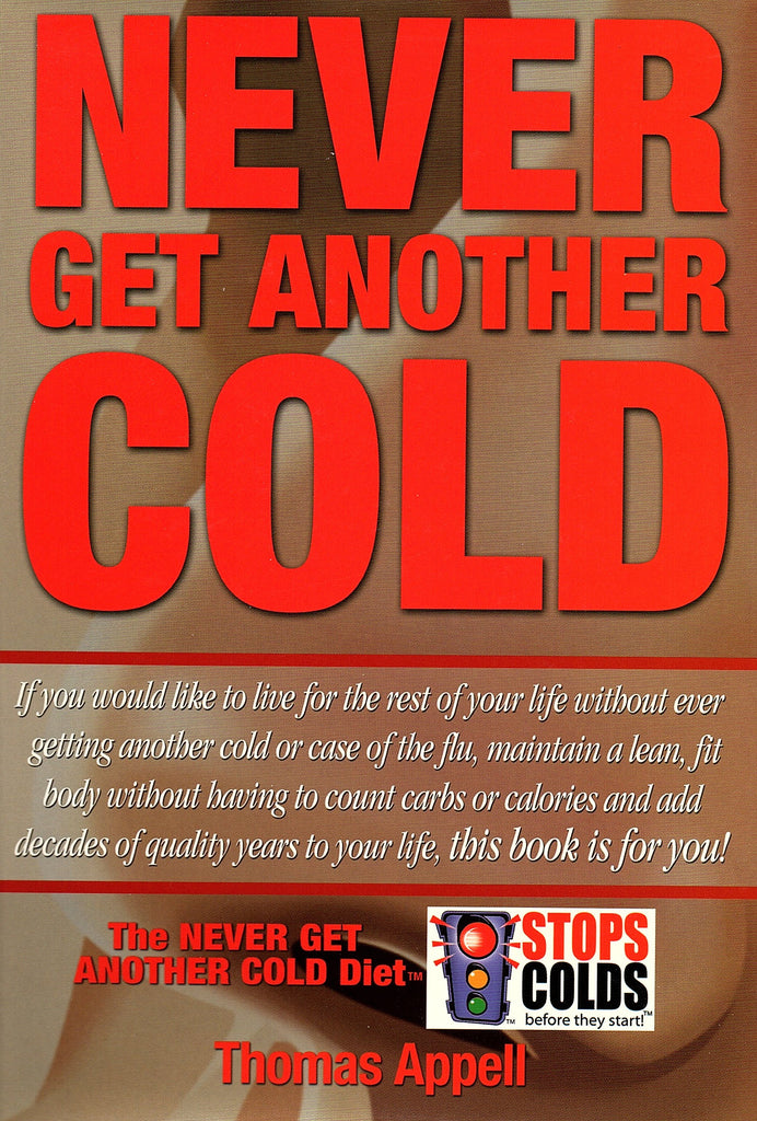 Never Get Another Cold