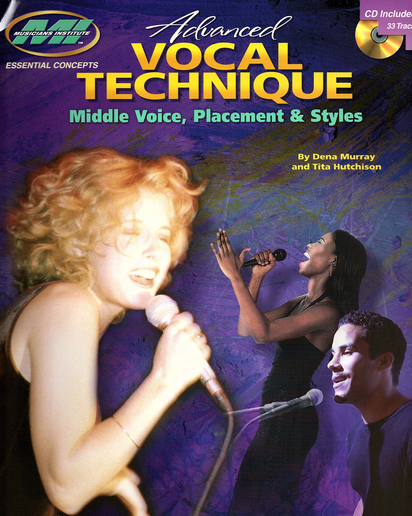Advanced Vocal Technique - Middle Voice, Placement and Styles (with CD)