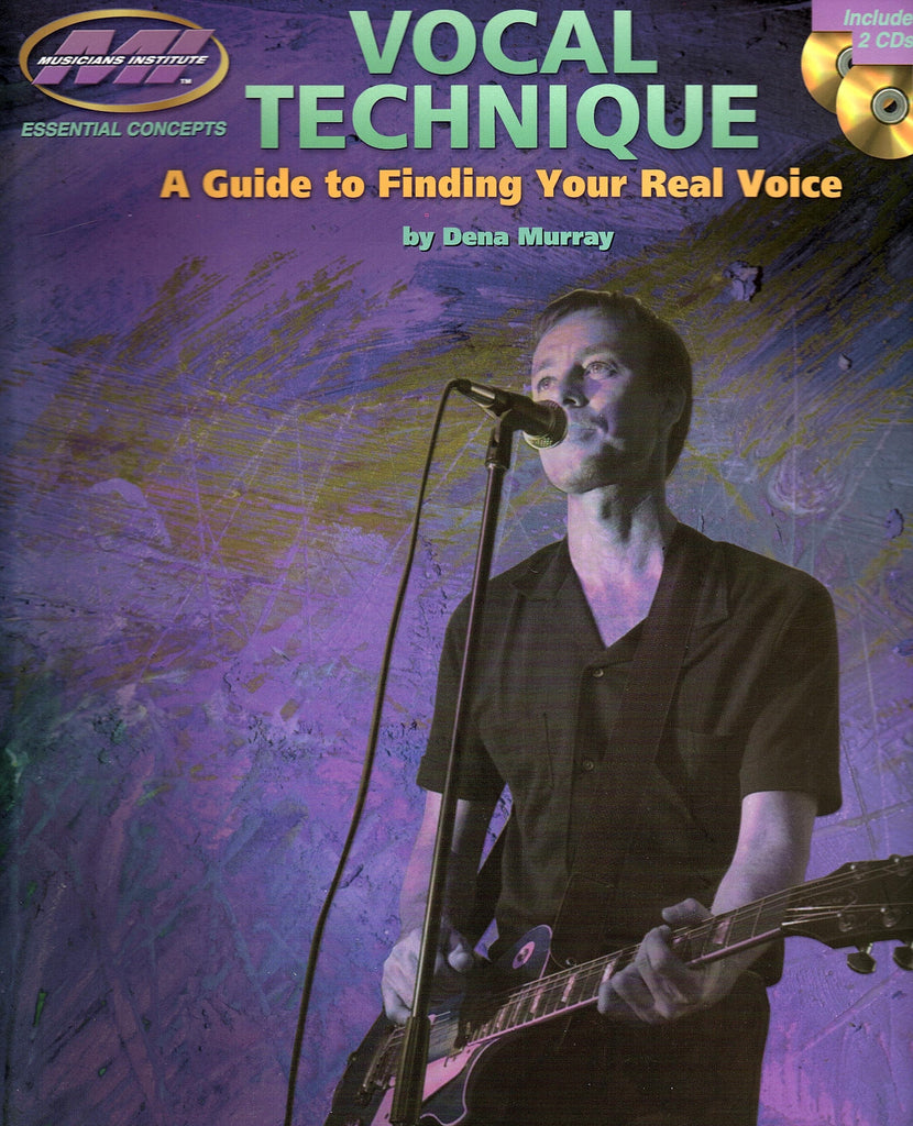 Vocal Technique - A Guide to Finding Your Real Voice (with CD)