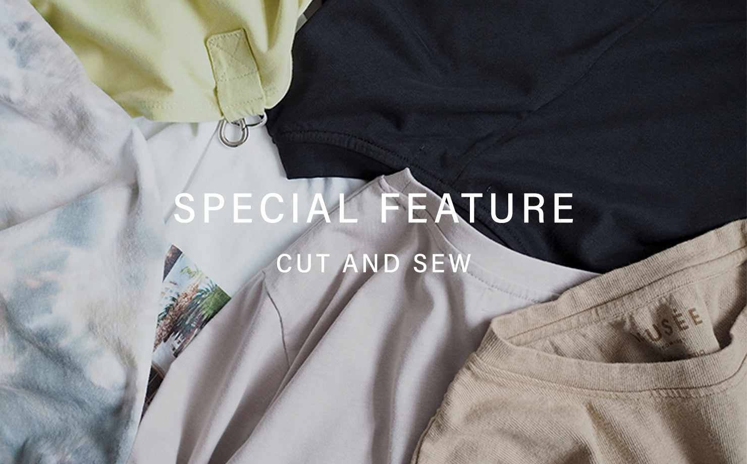 SPECIAL FEATURE CUT AND SEW