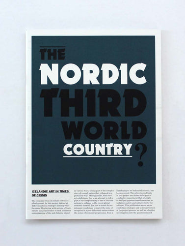 The Nordic Third World Country?