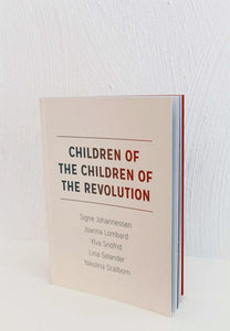 Children of the Children of the Revolution