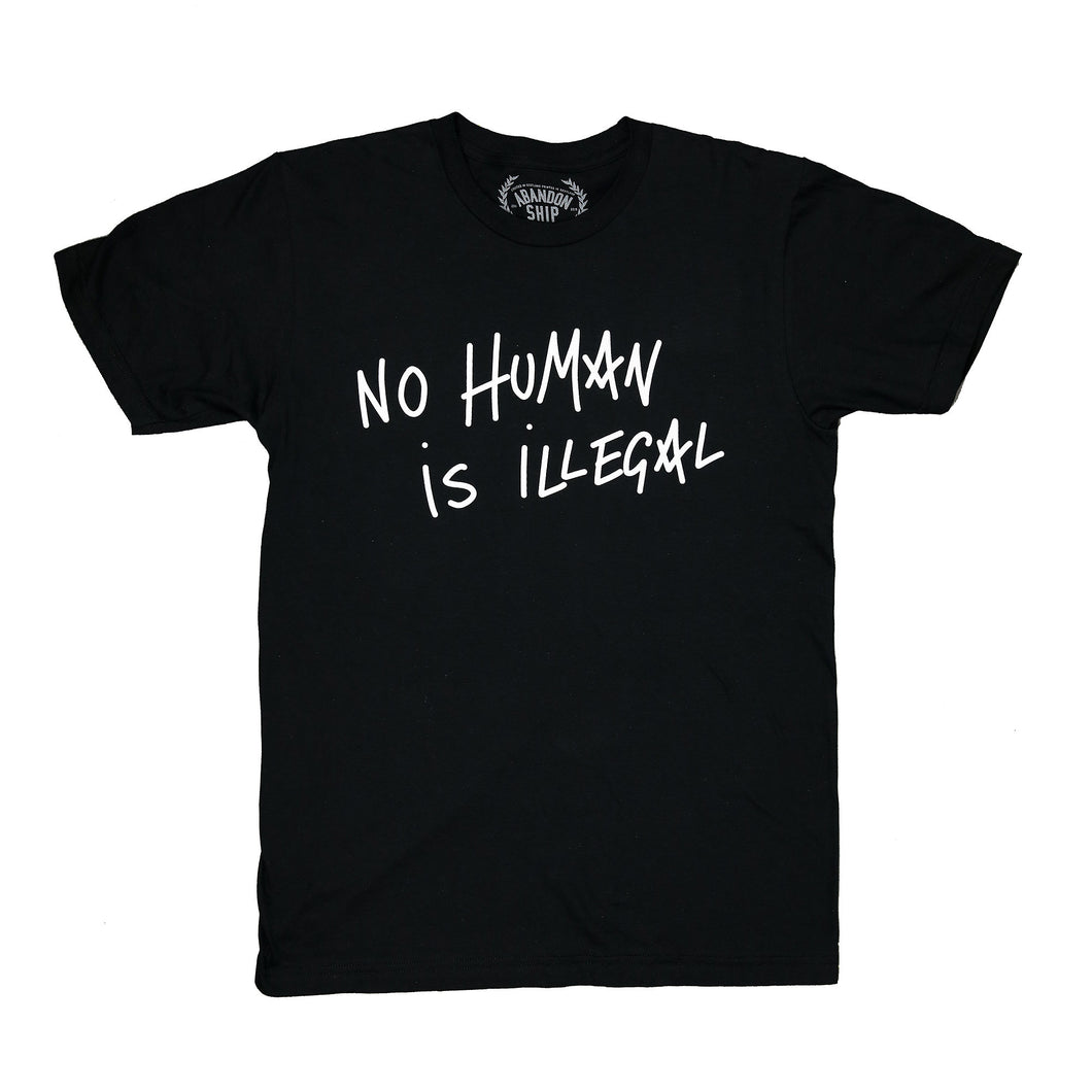 No Human Is Illegal T-Shirt Black