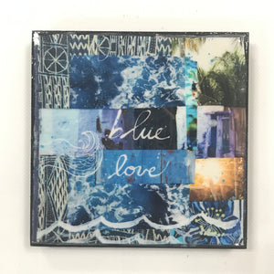 """Blue Love"" 6x6 Glassed Collage Print"