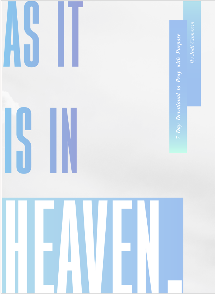 Lord's Prayer - As it is in Heaven Devotional - (PDF)