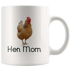 Hen Mom Coffee Mug - Pet mom - Coffee mug - Hen Coffee Mug